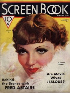 craparoundthehouse46:  1936 - January ScreenBook Claudette Colbert on The Cover