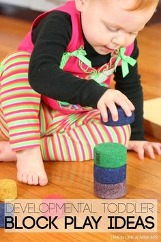 Developmental Toddler Block Play Ideas. Great activities for baby.