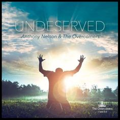 Anthony Nelson & The Overcomers