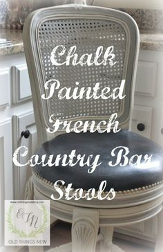 DIY Chalk Painted French Country Bar Stools