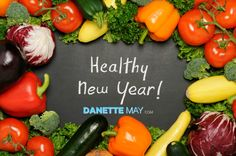 Let 2015 be your healthiest year ever! http://danettemay.com/