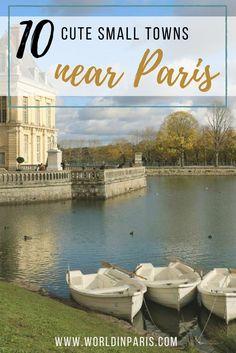 Paris Day Tours, Small Towns near Paris France, Day Trips from Paris by Train, France Travel, Fontainebleau, Chantilly, Senlis, Marly, Auvers-sur-Oise, Chevreuse#parisdaytrips #exploringfrance #paris #france
