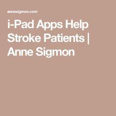 i-Pad Apps Help Stroke Patients   Anne Sigmon
