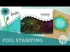 Yesterday I shared a video about foil and die cutting. Today is all about foil and stamping! Card Making Tips, Card Making Tutorials, Card Making Techniques, Making Ideas, Daisy Background, Jennifer Mcguire Ink, Deco Foil, Simon Says Stamp Blog, Teal Flowers