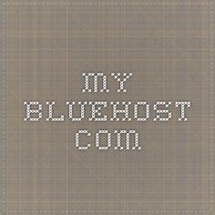 my.bluehost.com
