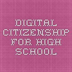 Digital Citizenship for High School