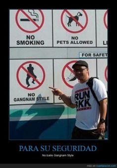 PARA SU SEGURIDAD - No baile Gangnam Style
