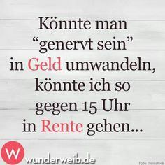 Saying the day - wisdom for every Spruch des Tages – Weisheiten für jede Gelegenheit Saying the day – wisdom for every occasion - Best Quotes, Funny Quotes, Sassy Quotes, Words Quotes, Sayings, Couple Quotes, German Quotes, Susa, Good Jokes