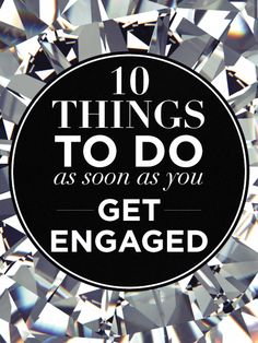 10 Things To Do As Soon As You Get Engaged