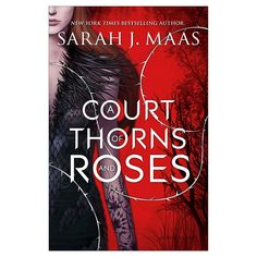 A Court of Thorns and Roses (Court of Thorns and Roses Series #1) (Paperback) by Sarah J. Maas