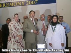 Rubina Sulehri AWARDING A PRIZE TO THE STUDENT OF Technical Board ALONG WITH GOVERNOR KHALID MAQBOOL, 2007