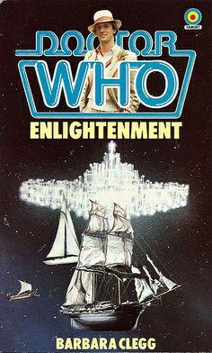 Enlightenment (Doctor Who : Fifth Doctor) by Barbara Clegg - book cover, description, publication history. Doctor Who Books, Doctor Who Poster, All Doctor Who, Doctor Who Merchandise, Fifth Doctor, Peter Davison, Pulp Fiction Book, Comic Book Covers, Dr Who