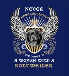 THE POWER OF A WOMAN WITH A ROTTWEILER - Fabrily