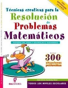 LIBROS: TECNICAS CREATIVAS PARA LA RESOLUCIÓN DE PROBLEMAS...