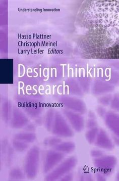 Design Thinking Research: Building Innovators