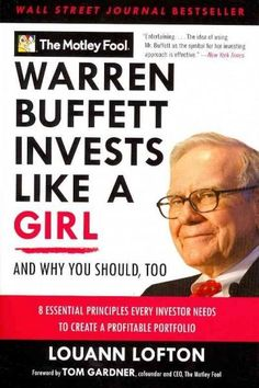 Warren Buffett Invests Like a Girl: And Why You Should, Too