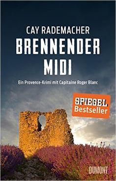 Buchvorstellung: Brennender Midi - Cay Rademacher https://www.mordsbuch.net/2016/12/29/buchvorstellung-brennender-midi-cay-rademacher/