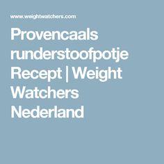 Provencaals runderstoofpotje Recept   Weight Watchers Nederland