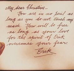 From the 1925 film version of The Phantom of the Opera. It is a note from the Phantom that Christine finds on her dresser after she wakes up in in her room in his lair.