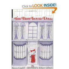 The Best-Loved Doll (An Owlet Book): Rebecca Caudill,Elliot Gilbert: 9780805054675: Amazon.com: Books