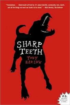 Sharp Teeth by Toby Barlow ... I remember starting to read this, but not finishing.  will have to check my Kindle!