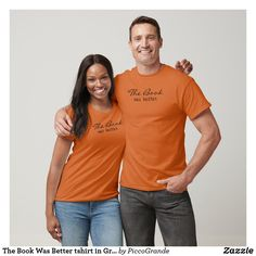 The Book Was Better tshirt in Gray - Book Shirts Every Child Matters, Book Shirts, T Shirt Noir, Orange Shirt, Stylish Men, Book Nerd, Tshirt Colors, Shirt Style, Chemises