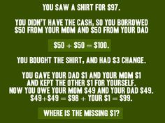 LOL Wow that one actually had me stumped for a while. Now that I figured it out I feel dumb HAHA