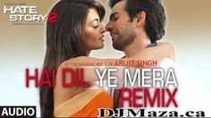 Hai Dil Ye Mera Mp3 Remix Song Hindi Movie Download-Hate Story 2