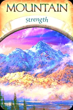 """Daily Angel Oracle Card: Mountain ~ Strength, from the Earth Magic Oracle Card deck, by Stephen D Farmer Mountain ~ Strength: """"The massiveness of the mountain in this image - bearing the blankets ..."""