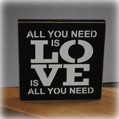 All You Need Is LOVE Is All You Need by simplycutecreations, $8.95