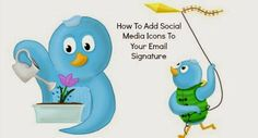 Polished Ways: How To Add Social Media Icons and Blog Logo to Your Email Signature