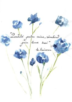 """(~translation: """"Lost for me, through the world you pass smiling"""") Poem Quotes, My Notebook, Typography Quotes, Romania, Creativity, Lost, Wisdom, Watercolor, Colour"""