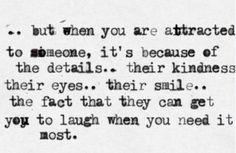 the fact that they can get you to laugh when you need it most.
