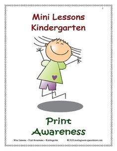 Mini Lessons - Print Awareness– KindergartenMini Lessons with Introduction, Practice, and Wrap-up ActivitiesCommon Core Reading Standard...