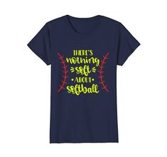 There's Nothing Soft About Softball Shirt Men Women Youth... https://www.amazon.com/dp/B07BYVJ23W/ref=cm_sw_r_pi_dp_U_x_l1u3AbVFEW62W. A shirt for someone who plays Softball and knows the true power of this sport. Show your love for the Softball with this awesome shirt. Perfect gift for softball players, softball fans, softball mom, softball dad and softball coach in your life.