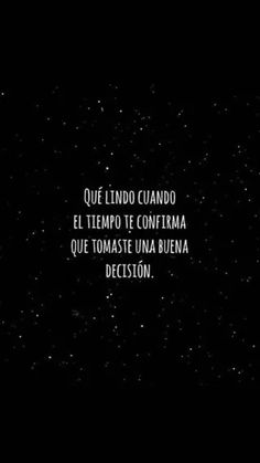 Inspirational Phrases, Motivational Phrases, Happy Quotes, Positive Quotes, Words Quotes, Me Quotes, Cute Spanish Quotes, Love Phrases, Pretty Quotes