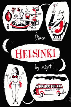 """Poster: """"Helsinki by Night"""" Suomi (Finland), Finland Travel, Arctic Circle, Vintage Travel Posters, Helsinki, Vintage Cards, Stuff To Do, Norway, Scandinavian, Greeting Cards"""