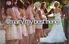 Once I get a boy best friend...