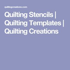 Quilting Stencils   Quilting Templates   Quilting Creations