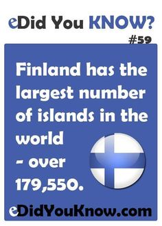 Did You Know? There are exactly lakes (larger than 500 m²) and islands within the territory of Finland. Good To Know, Did You Know, Meanwhile In Finland, What The Fact, Finland Travel, Wtf Fun Facts, Random Facts, Scandinavian Countries, Thinking Day