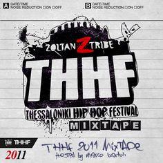 THHF a.k.a. Thessaloniki Hip Hop Festival 2011