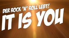 It is YOU | Rock´n´Roll Knaller | Original Song #042 von Mitarbeiter des...