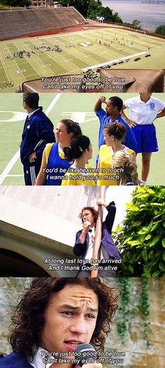 You're just too good to be true. Can't take my eyes off of you.. - 10 Things I Hate About You (1999) #williamshakespeare #thetamingoftheshrew