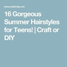 16 Gorgeous Summer Hairstyles for Teens! Teen Hairstyles, Summer Hairstyles, Beach Ready, Summer Diy, Your Hair, Short Hair Styles, Hair Beauty, Free Stuff, Craft