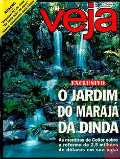 Setembro de 1992 - O Caçador de Marajás vira o dono do Jardim do Marajá, o quintal da Casa da Dinda Nostalgia, Magazine, Music, Blog, Cowboy Art, Important People, Vintage Journals, Dating, Historical Photos