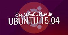 Ubuntu 15.04 Released, This Is What's New - #Linux #Ubuntu #15.04 #Released