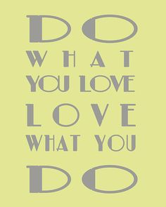 Do What You Love | By Georgia Fowler