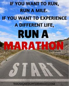 Marathon inspirational quote - running, race, marathon training, fitness, exercise.