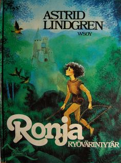 loved the movie as a kid! rp:Ronja Ryövärintytär by Astrid Lindgren Film Books, My Books, Kids Book Series, Pippi Longstocking, Children's Literature, Children's Book Illustration, Illustrations, Childhood Memories, Childrens Books