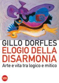 """""""Elogio della disarmonia. Arte e vita tra logico e mitico"""" di Gillo Dorfles http://www.amazon.it/Elogio-della-disarmonia-logico-paperbacks-ebook/dp/B00LSSSF32/ref=tmm_kin_title_0"""